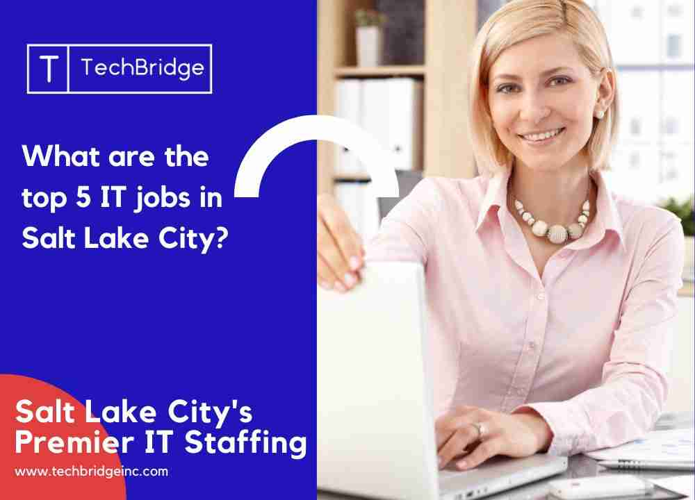What are the top 5 IT jobs in Salt Lake City?