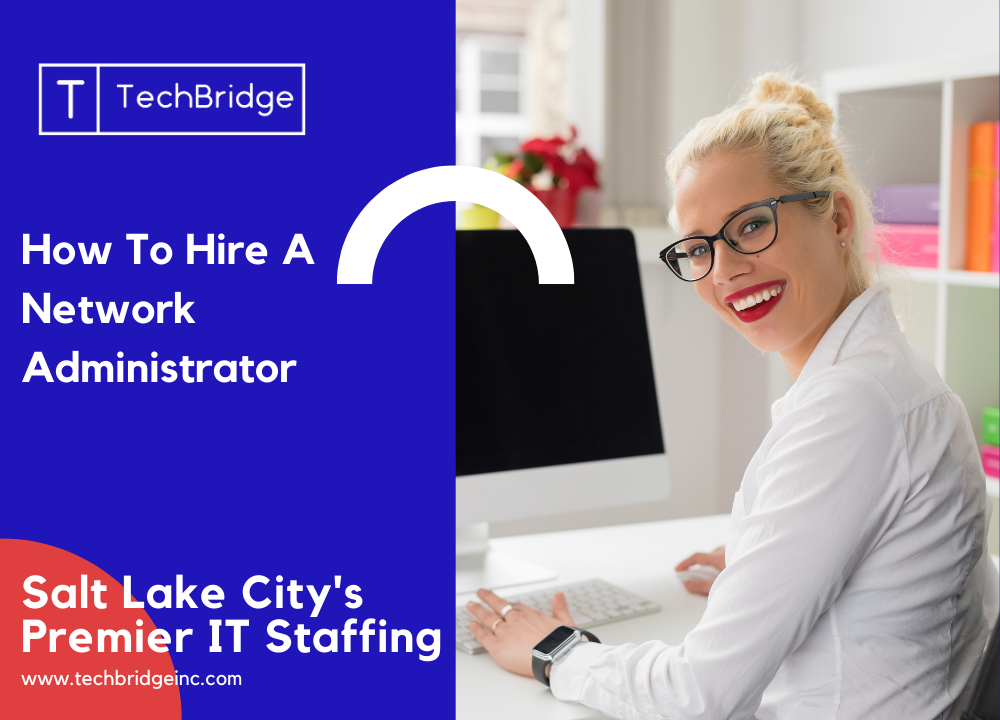 how to hire a network administrator