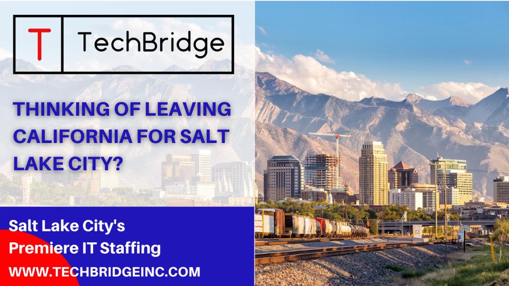 Leaving California for Salt Lake City