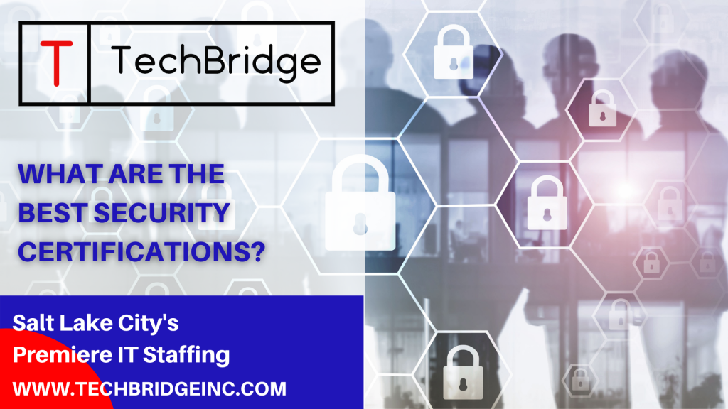 What Are The Best Security Certifications